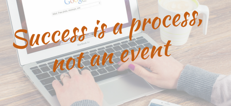 Image result for success is a process